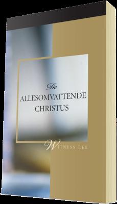 Gratis christelijk boek - De allesomvattende Christus