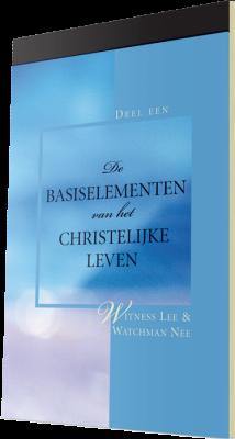 Gratis christelijk boek - De basiselementen van het christelijke leven, Deel 1