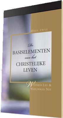 Gratis christelijk boek - De basiselementen van het christelijke leven, Deel 2