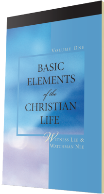 Free Christian book - Basic Elements of the Christian Life, Volume One