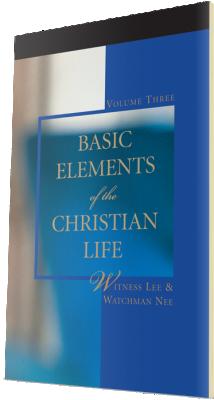 Free Christian book - Basic Elements of the Christian Life, Volume Three