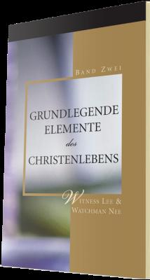 Kostenfreies christliches Buch - Grundlegende Elemente des Christenlebens, Band Zwei
