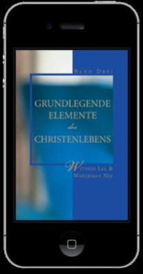 Kostenfreies christliches Buch - Grundlegende Elemente des Christenlebens, Band Drei