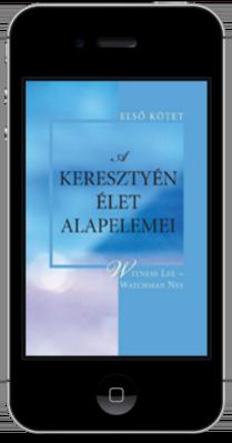 Ingyenes keresztyén könyv - A keresztyén élet alapelemei, 1. kötet