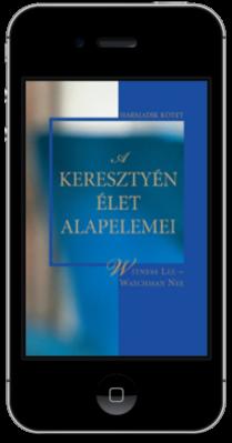 Ingyenes keresztyén könyv - A keresztyén élet alapelemei, 3. kötet