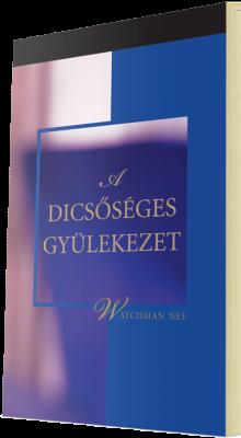 Ingyenes keresztyén könyv - A dicsőséges gyülekezet