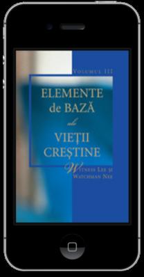 Carte crestina gratuita - Elemente de bază ale vieţii creştine, Volumul 3